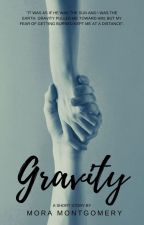 Gravity [BXB] [COMPLETED] by OminouslyAnonymous