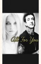 All For You (Austin Carlile) by thatgirlwithbluehair