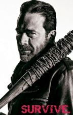 Survive || Negan Fanfic (DDLG) by smuttybookloverstfu