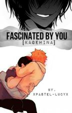 Fascinated By You [KageHina] by xpastel-lucyx