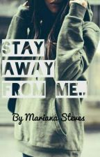 Stay away from me...Justin by MarianaSteaves