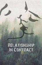Relationship In Contract by Kylierj