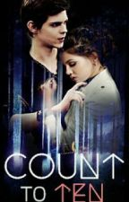 Count to Ten - A Robbie Kay FanFiction by _PaperKites