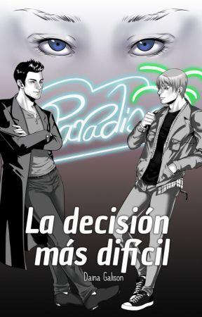 La decisión más difícil by BarbaraSanchez4