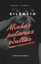 Silêncio - Minhas palavras ocultas. by Bruna_Cabral