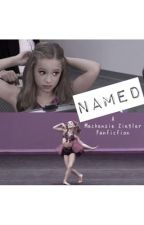 Named ( a dancemoms fanfiction ) by ckaretas