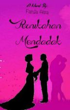 Pernikahan Mendadak by faniaalva