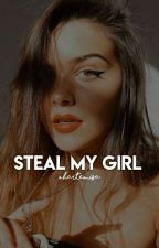 Steal my girl by thinkingboutnash