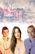 Why Me? by Cailin0822