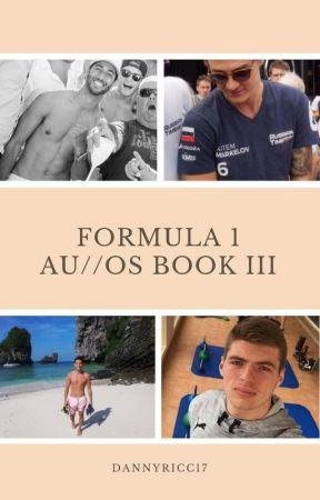 Formula 1 AU & One Shot Book III by DannyRicc17