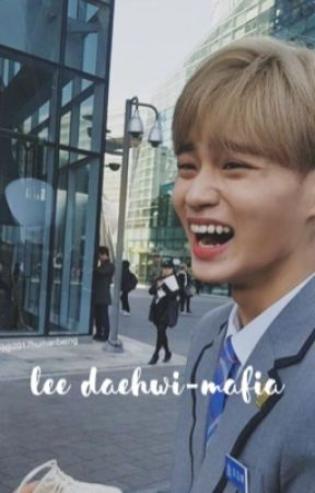Mafia-wanna one daehwi  by saranghaechenle