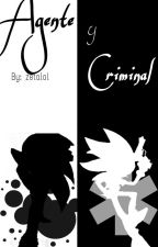 ...: Agente Y Criminal :... /Shadonic/© by zetalol