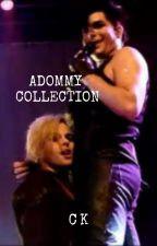 Adommy One Shots by GlamArmyGirl93