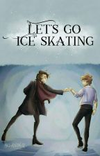 Let's go ice skating. || Larry Stylinson || OS by xDreamerOfDreamsx