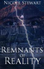 Remnants of Reality (The Perkins School for Self Improvement #2) by GoldenPen_