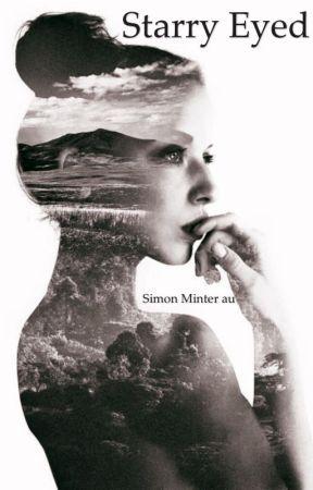 Starry Eyed • Simon Minter au by faithx03