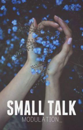 Small Talk by modulation_
