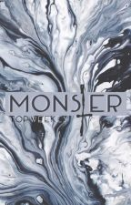 Monster [Peterick/Brallon/Jalex/Frerard/Joshler/Petekey/Kellic/&+] by TopWeekes