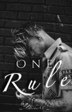 One Rule  by _-ClicheAF-_