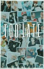 Too Late +NamJin+ =OneShot= by Red_Knife