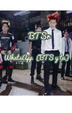 WhatsApp ( Bts Y tu) by JJaezup