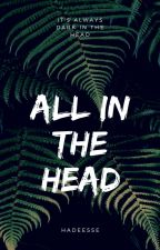 All In The Head by Hadeesse