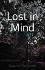 Lost in Mind by KatarinaTheGamer