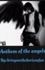 Anthem of the angels (interracial) (On Hold/Editing) by BringmetheHorizonfan