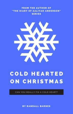 Cold Hearted on Christmas by RandallBarnes