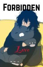 Forbidden Love (Shota Aizawa x Female Neko Reader) by Sinner_07