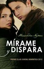 Mirame y Dispara by Daani25L
