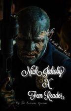 Nick Jekoby X Fem Reader (Bright Movie fanfic)  by TheAwesomeOpossum