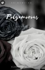 Polyamorous by Animeweird
