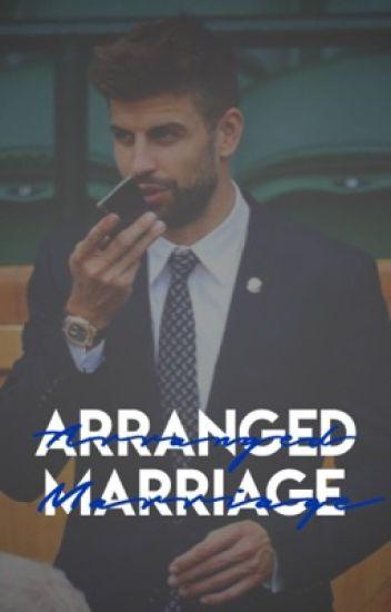 Arranged Marriage [Gerard Piqué]