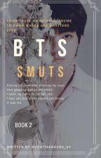 BTS SMUTS ONE SHOT•BOOK2 by MOCHITAENOCHU_69