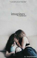 imagines camren by lowlyinstrument