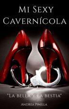 Mi Sexy Cavernícola by pinillaandrea71