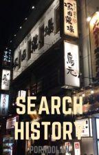 Search history || E.D () by porndolan
