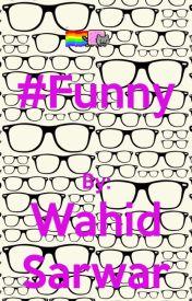 #Funny by Wahid_Sarwar