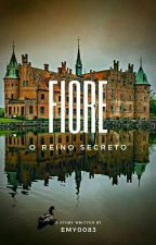 Fiore- O Reino Secreto (Revisão) by Emy0083