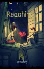 Reaching. {l.s} by stayloux