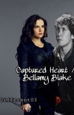 Captured Heart // [Bellamy Blake] *COMPLETED* by different03