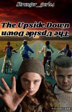 The Upside Down~Stranger Things by Stranger_gurl14
