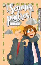 """¡Seamos padres!"" || Golddy || FNAFHS by UnaFangirlFujoshiMas"