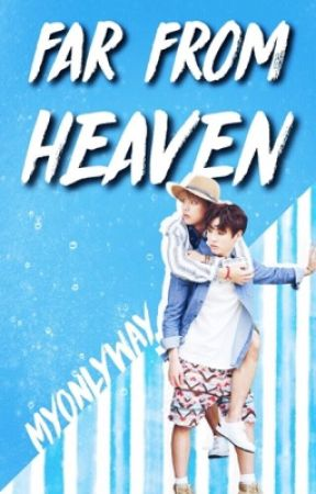 Far from heaven (KookV) by MyOnlyWay