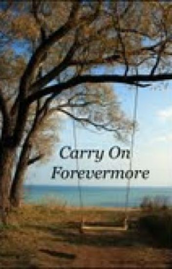 Carry On Forevermore
