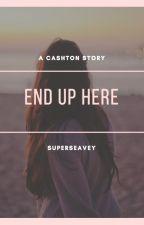end up here ; cashton + muke by cherryhighs