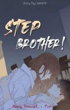 StepBrother ;k.daniel ✔️ by saiamir