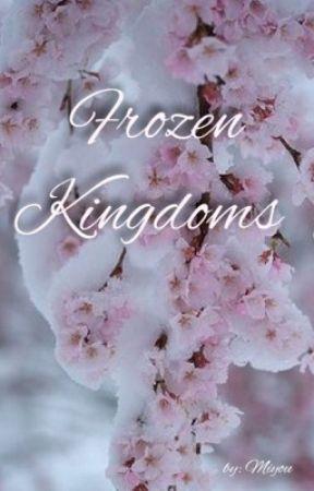 Frozen Kingdoms by Miyou01