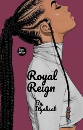Royal Reign by Ilyahsah